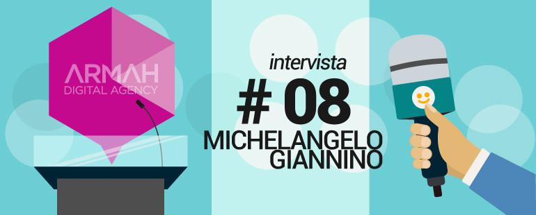 Intervista #8: Michelangelo Giannino