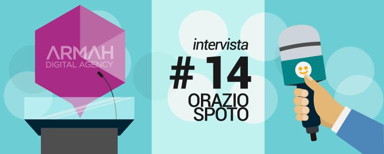 Intervista #14: Orazio Spoto
